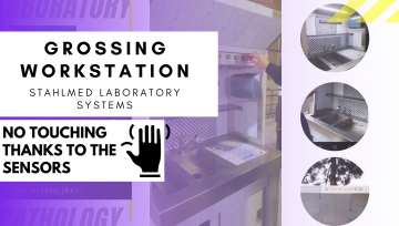 GROSSING WORKSTATION - STAHLMED LABORATORY SYSTEMS | NO TOUCHING THANKS TO THE SENSORS!